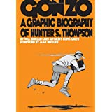 Gonzo: A Graphic Biography of Hunter S. Thompsonby Will  Bingley