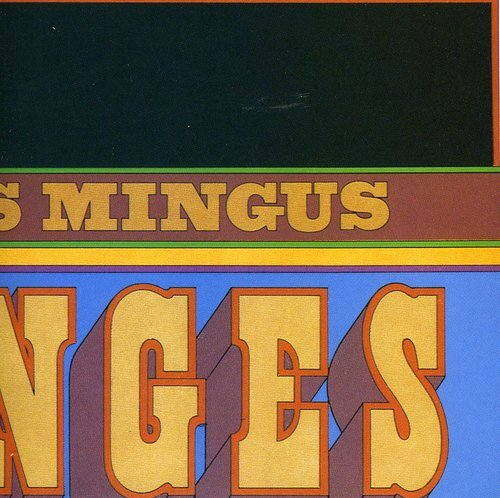 CD : CHARLES MINGUS - Changes Two