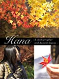 Hana - A photographer and Autumn leaves -