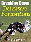 Breaking Down Defensive Formations