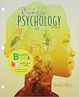 exploring psychology david myers This exploring psychology is the first to include myers' handpicked co-author nathan dewall shares myers' belief that instilling a sense of curiosity and inquiry .