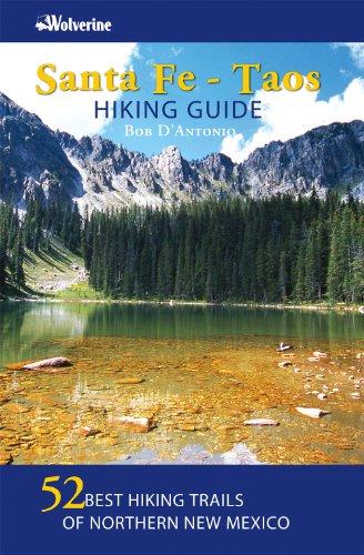 Santa Fe Taos Hiking Guide
