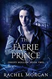 The Faerie Prince: Volume 2 (Creepy Hollow)
