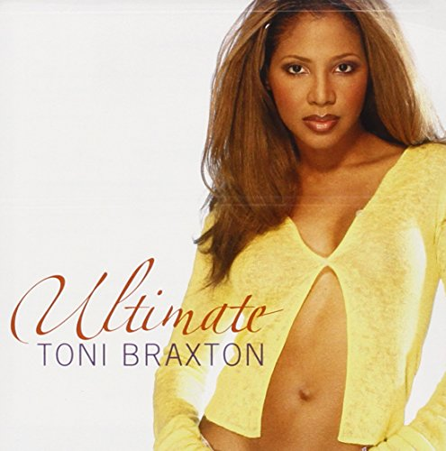 Toni Braxton - Ultimate (Special Russian Version) - Zortam Music