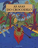 img - for Asas do Crocodilo (Em Portugues do Brasil) book / textbook / text book