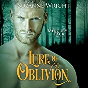 Lure of Oblivion: Mercury Pack, Book 3 | [Suzanne Wright]