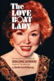 The Love Boat Lady: The authorized real life story of Jeraldine Saunders
