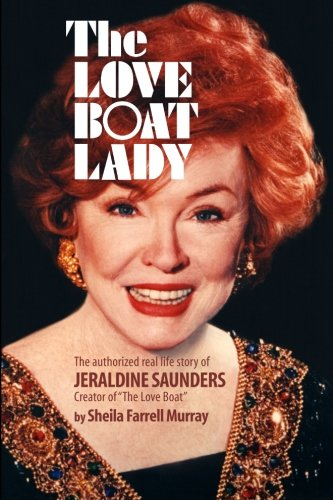 the-love-boat-lady-the-authorized-real-life-story-of-jeraldine-saunders