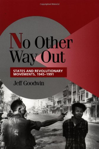 No Other Way Out: States and Revolutionary Movements,...
