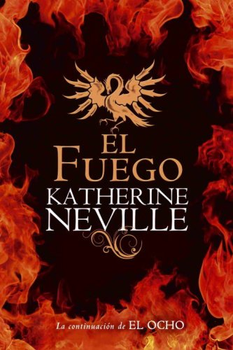 El fuego (Spanish Edition)