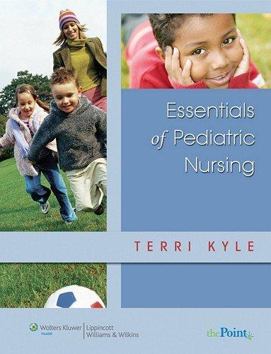 Essentials Of Pediatric Nursing (Point (Lippincott Williams & Wilkins)) front-661333