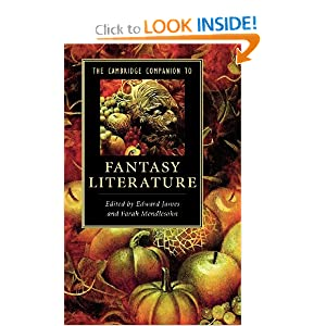 The Cambridge Companion to Fantasy Literature (Cambridge Companions to Literature) by