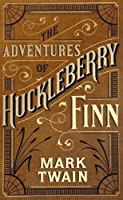 Adventures of Huckleberry Finn, The (Barnes & Noble Leatherbound Classic Collection)