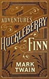 Mark Twain Adventures of Huckleberry Finn, The (Barnes & Noble Leatherbound Classic Collection)