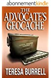 The Advocate's Geocache (The Advocate Series Book 7) (English Edition)