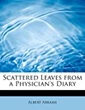img - for Scattered Leaves from a Physician's Diary book / textbook / text book