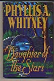 Daughter of the Stars (0517172216) by Whitney, Phyllis A.