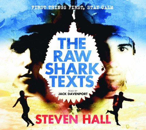 The Raw Shark Texts. Steven Hall