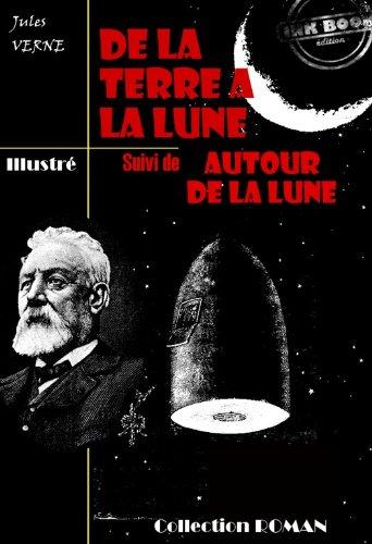 Couverture du livre De la terre à la lune (suivi de Autour de la lune)