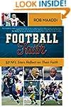 Football Faith: 52 NFL Stars Reflect...