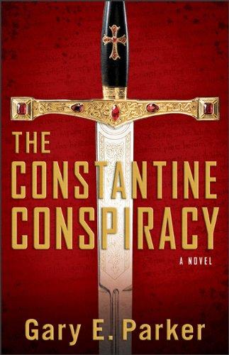 CONSTANTINE CONPIRACY, THE: A Novel