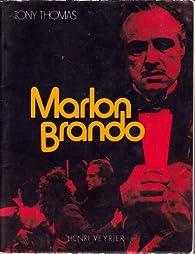 Marlon Brando par Tony Thomas