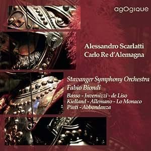 Scarlatti / Carlo Re d'Alemagna