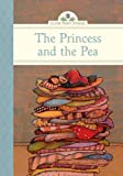 The Princess and the Pea (Silver Penny Stories)