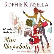 Mini Shopaholic | Sophie Kinsella