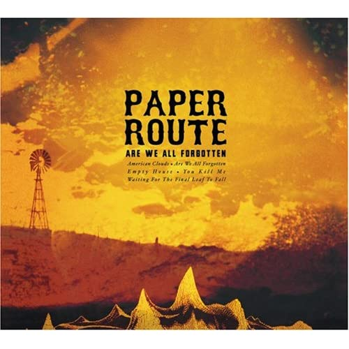 Paper Route - Are We All Forgotten EP (2008)
