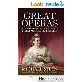 Great Operas: A Guide to Twenty-Five of the World's Finest Musical Experiences