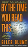 By the Time You Read This: A Novel (0312945485) by Giles Blunt
