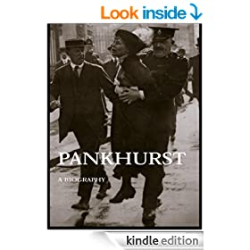 Emmeline Pankhurst: A Biography (Women's and Gender History)