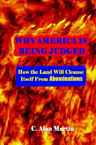 Why America is being Judged: How the Land will Cleanse itself