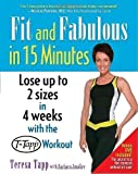 Fit and Fabulous in 15 Minutes [With Bonus DVD] by Tapp, Teresa, Smalley, Barbara Pap/DVD Re Edition (2006)