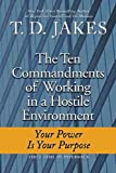 Ten Commandments of Working in a Hostile Environment (0425230376) by Jakes, T. D.