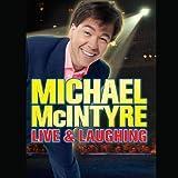 Michael McIntyre: Live & Laughing (Unabridged)
