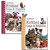 Sue Stratford Sue Stratford Knitted Dogs and Cats Collection 2 Books Set (Knitted Dogs & Puppies, Knitted Cats & Kittens)