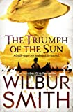 Wilbur Smith The Triumph of the Sun (The Courtneys)