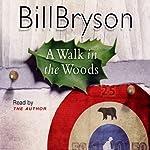 A Walk in the Woods | Bill Bryson