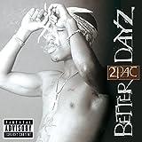 Better Dayz [Explicit]
