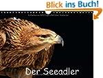 Der Seeadler (Wandkalender 2014 DIN A...