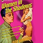 Women in the Shadows (       UNABRIDGED) by Ann Bannon Narrated by Kate Rudd