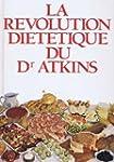 La R�volution di�t�tique du Dr Atkins