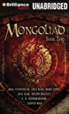 Mongoliad, The: Book Two (The Foreworld Saga)