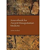 img - for [(Sourcebook for Ancient Mesopotamian Medicine)] [Author: Joann Scurlock] published on (September, 2014) book / textbook / text book
