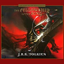 The Fellowship of the Ring (Dramatized)  by J.R.R. Tolkien Narrated by An Ensemble Cast