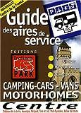 echange, troc Trailer's Park - Guide des aires de service Centre de la France