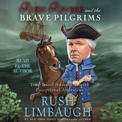 RUSH REVERE and the BRAVE PILGRIMS AUDIO 4 CDs, UNABRIDGED, 4 1/2 HOURS, 2013