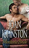 Montana Bride: A Bitter Creek Novel (0345527488) by Johnston, Joan